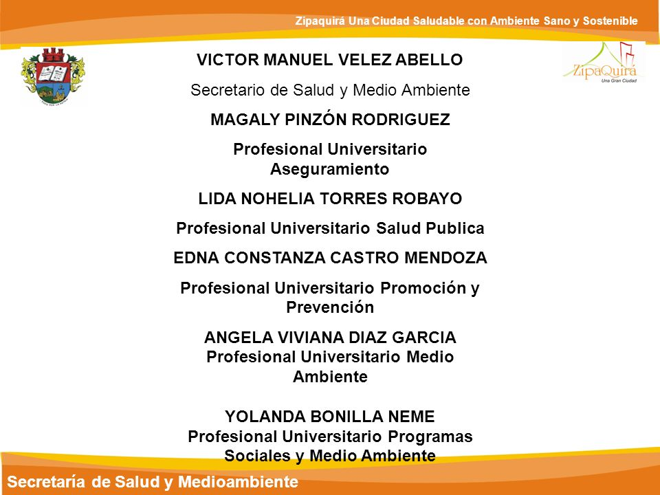 VICTOR MANUEL VELEZ ABELLO Secretario de Salud y Medio Ambiente