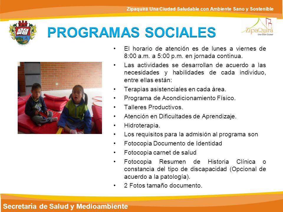PROGRAMAS SOCIALES Secretaría de Salud y Medioambiente