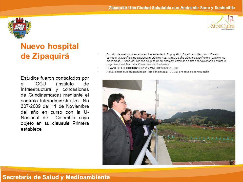 Nuevo hospital de Zipaquirá Secretaría de Salud y Medioambiente