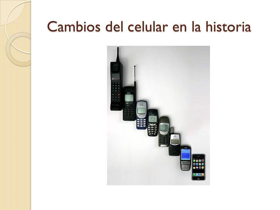 Cambios del celular en la historia
