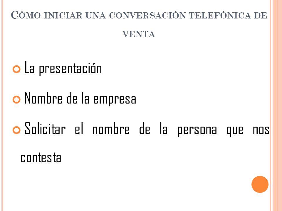 Cómo iniciar una conversación telefónica de venta