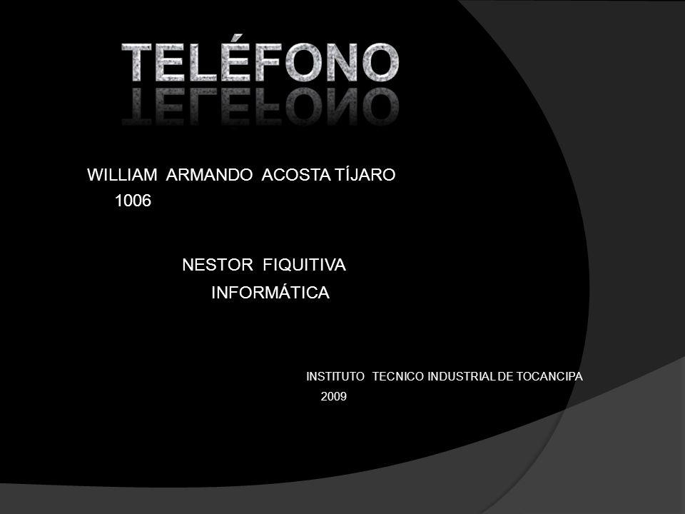 TELÉFONO WILLIAM ARMANDO ACOSTA TÍJARO 1006 NESTOR FIQUITIVA