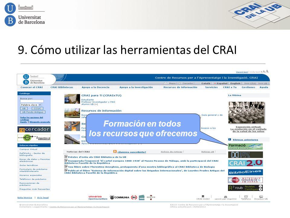 9. Cómo utilizar las herramientas del CRAI