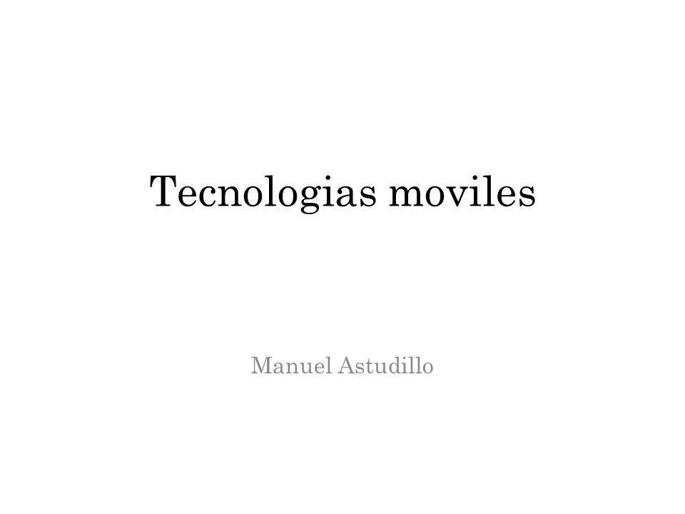 Tecnologias moviles Manuel Astudillo