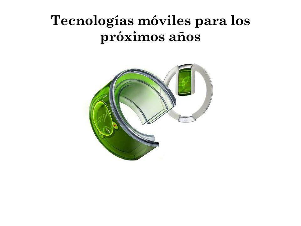 Tecnologías móviles para los próximos años