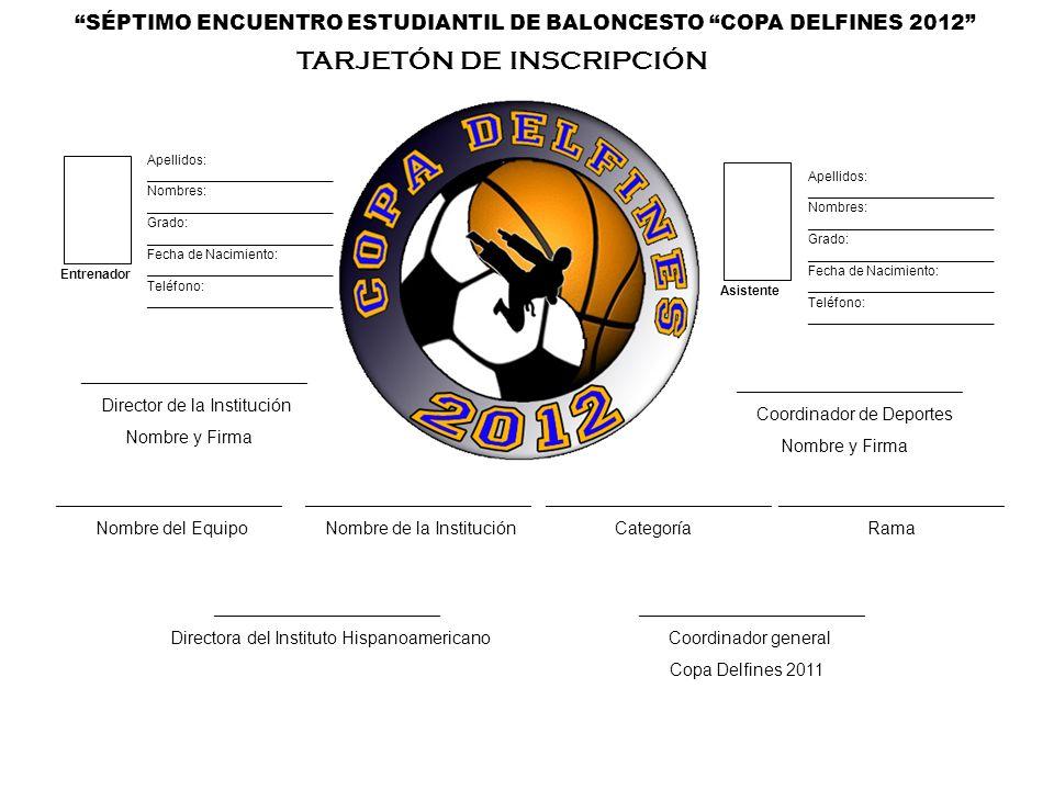 SÉPTIMO ENCUENTRO ESTUDIANTIL DE BALONCESTO COPA DELFINES 2012
