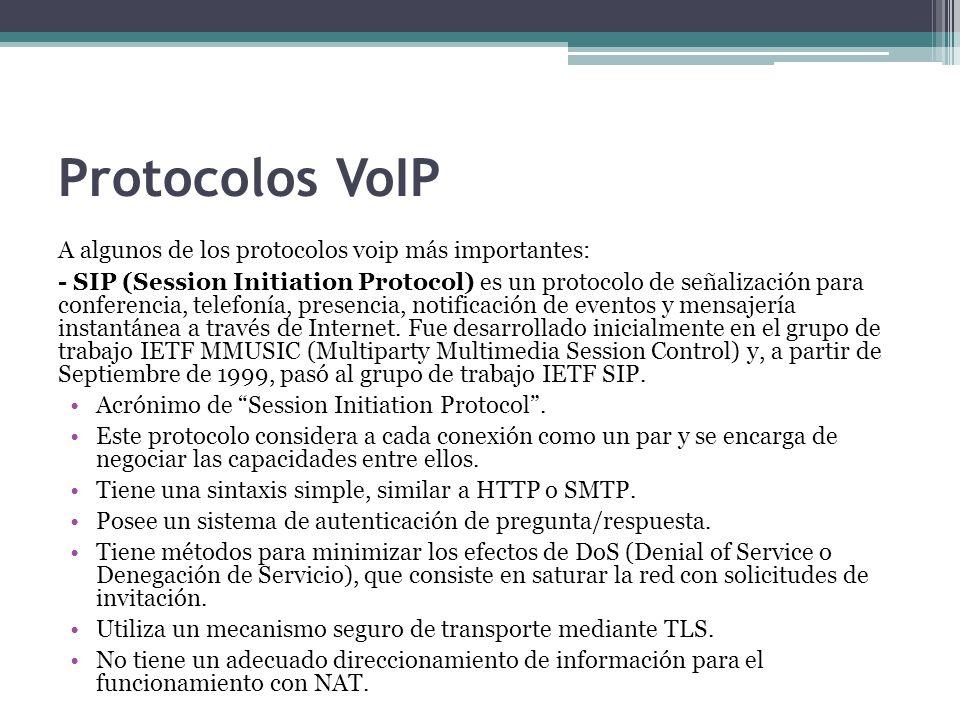 Protocolos VoIP A algunos de los protocolos voip más importantes: