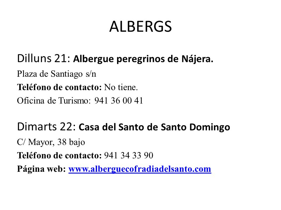 ALBERGS Dilluns 21: Albergue peregrinos de Nájera.