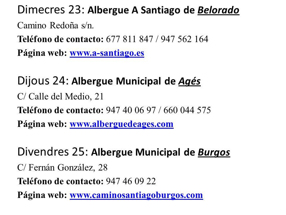 Dimecres 23: Albergue A Santiago de Belorado