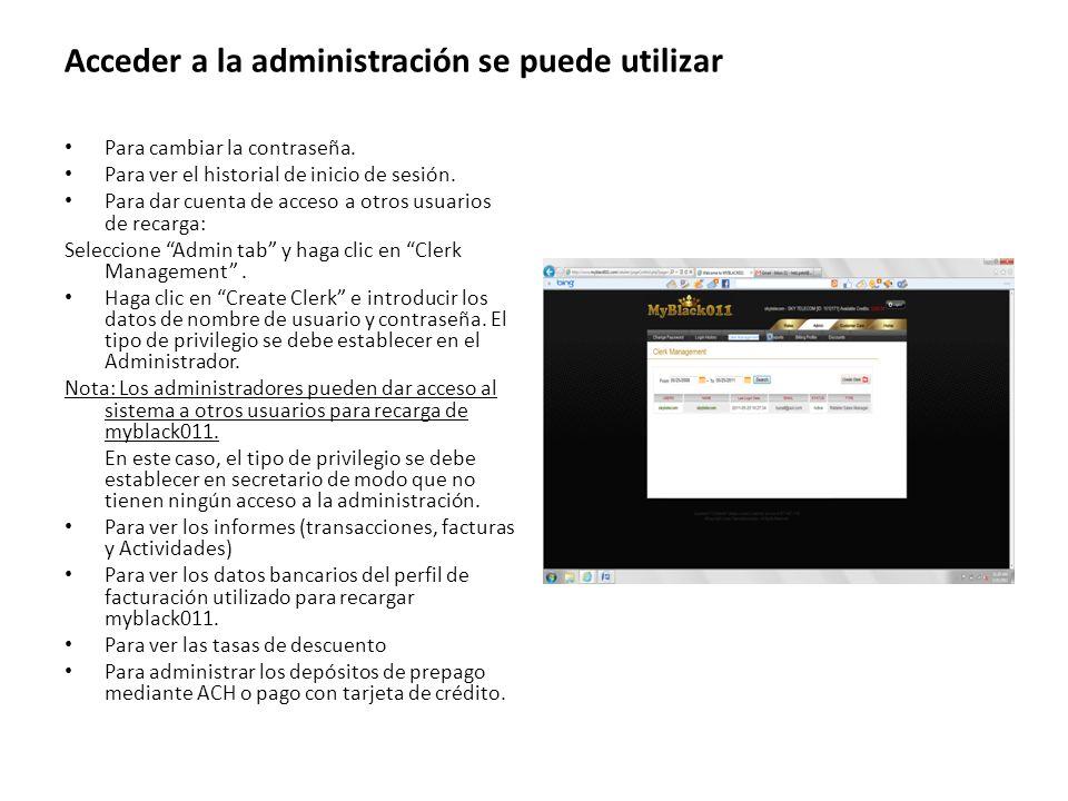 Acceder a la administración se puede utilizar