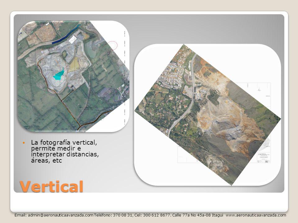 La fotografía vertical, permite medir e interpretar distancias, áreas, etc