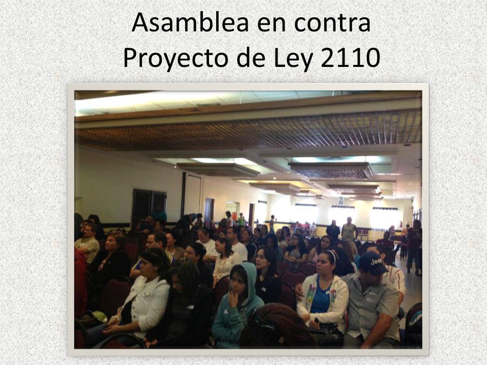 Asamblea en contra Proyecto de Ley 2110