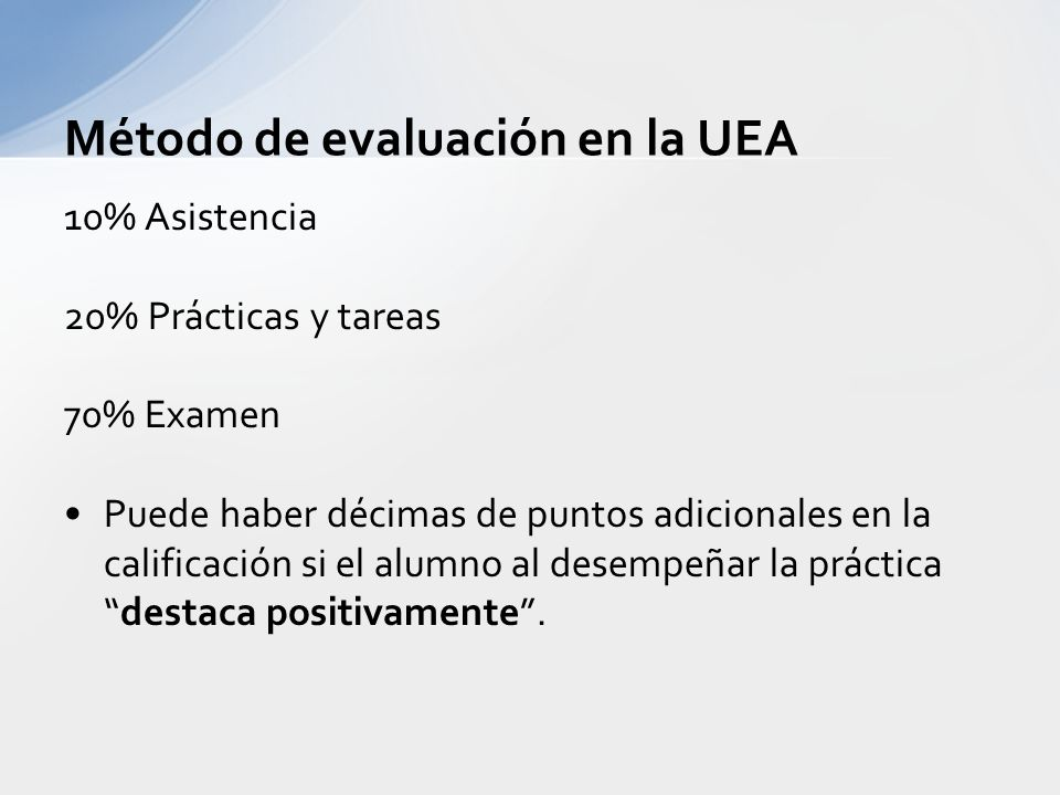 Método de evaluación en la UEA