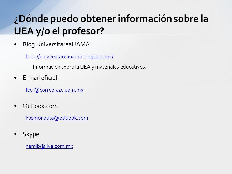 ¿Dónde puedo obtener información sobre la UEA y/o el profesor
