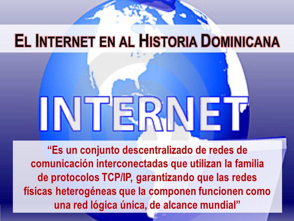 El Internet en al Historia Dominicana