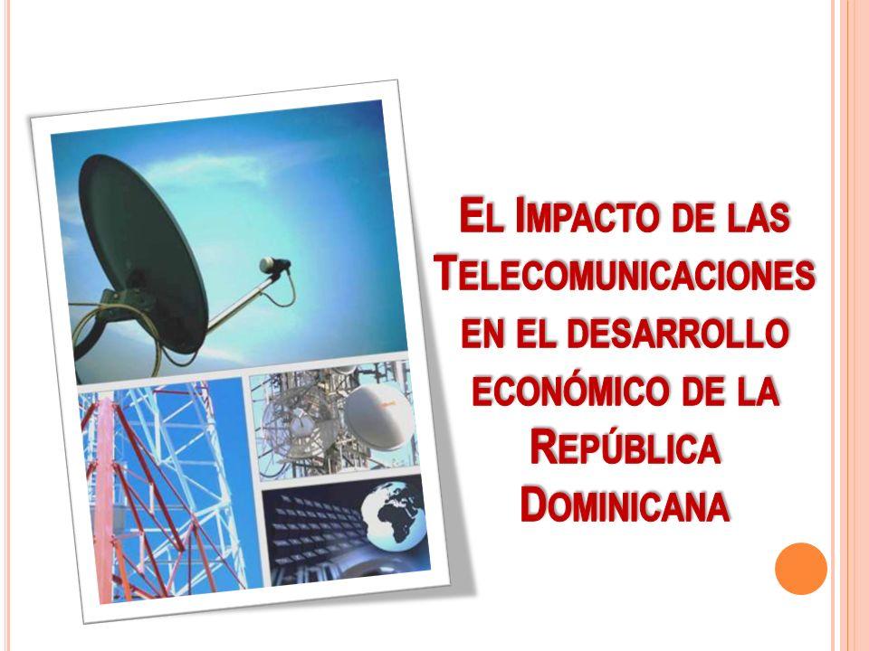 El Impacto de las Telecomunicaciones en el desarrollo económico de la República Dominicana