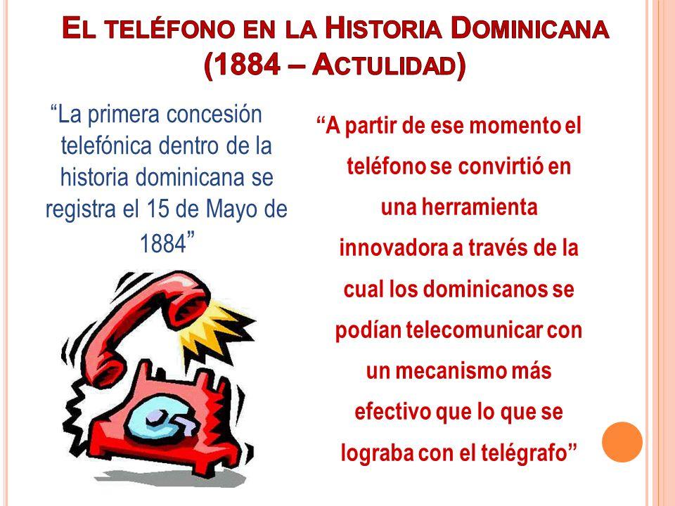 El teléfono en la Historia Dominicana (1884 – Actulidad)