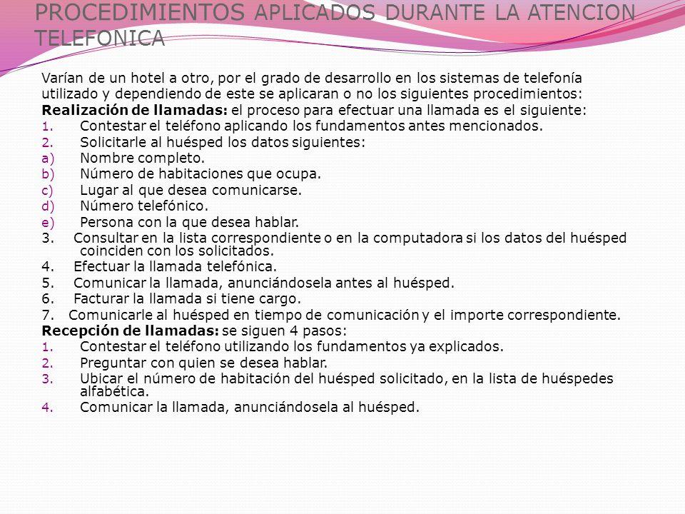 PROCEDIMIENTOS APLICADOS DURANTE LA ATENCION TELEFONICA