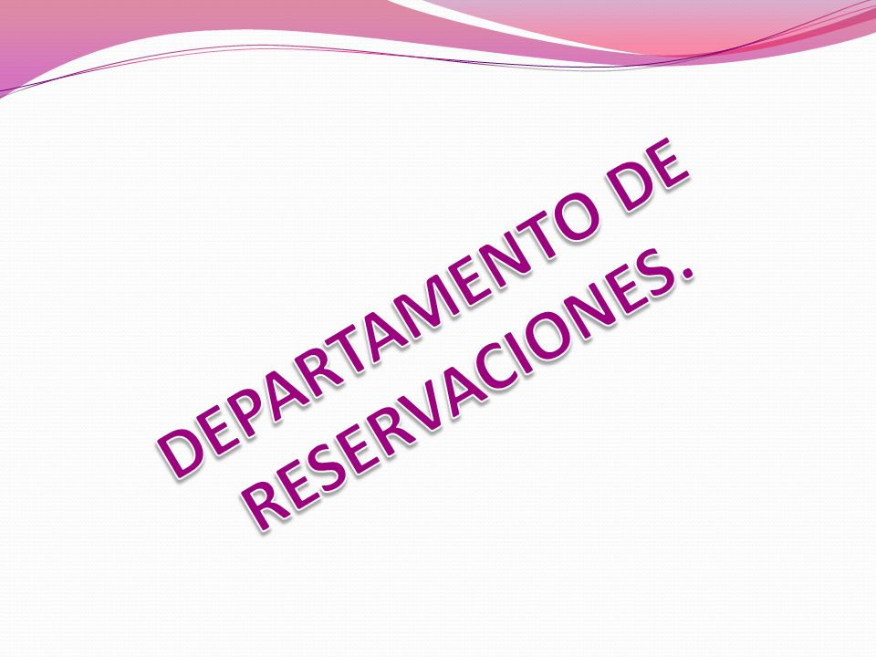 DEPARTAMENTO DE RESERVACIONES.