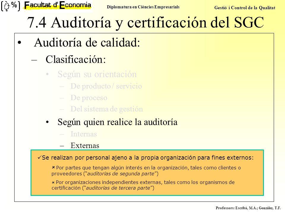 7.4 Auditoría y certificación del SGC
