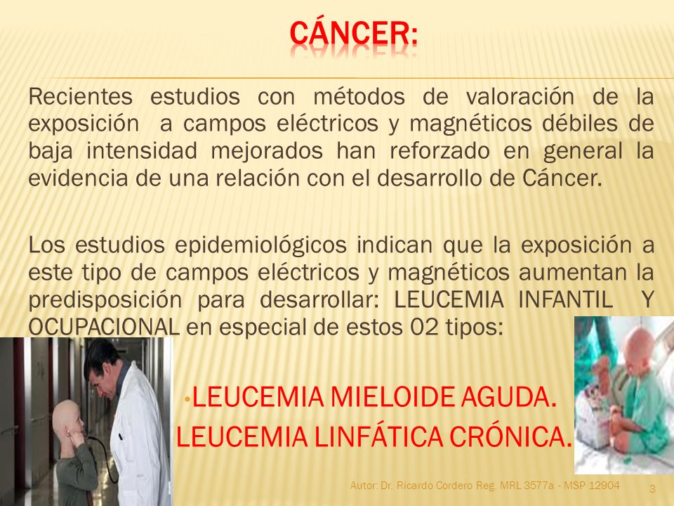 cáncer: LEUCEMIA MIELOIDE AGUDA. LEUCEMIA LINFÁTICA CRÓNICA.