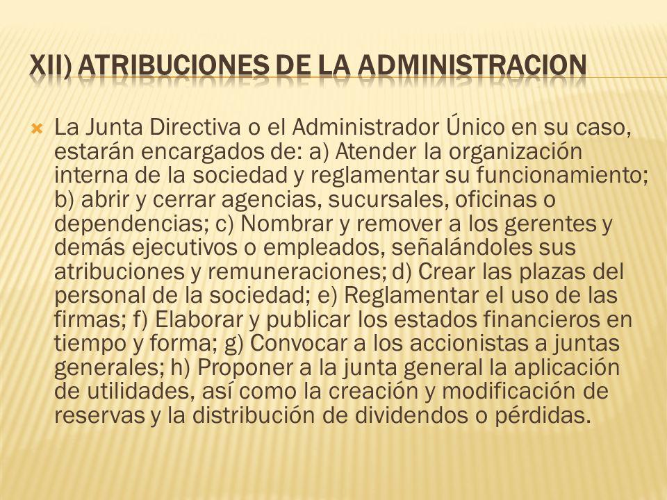 XII) ATRIBUCIONES DE LA ADMINISTRACION