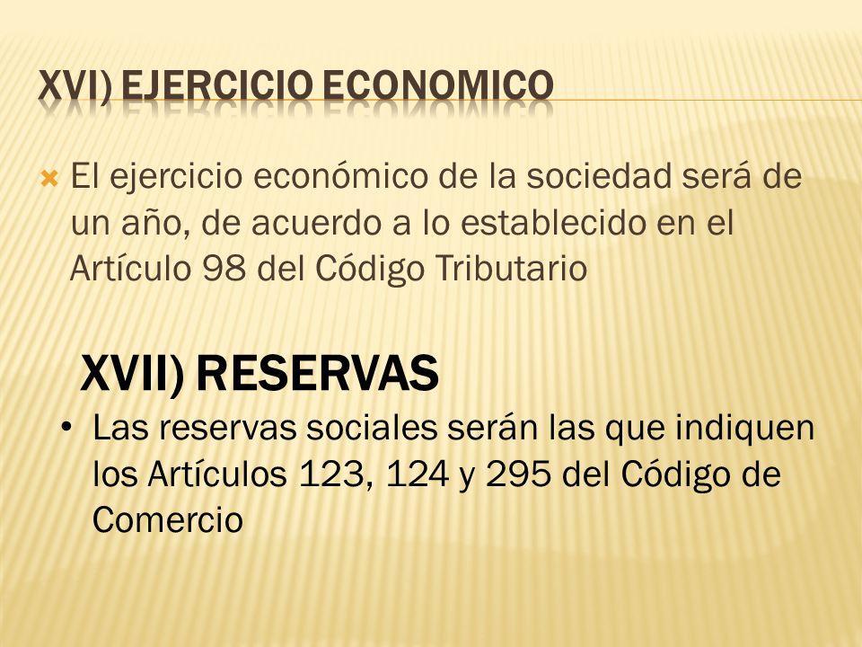 XVI) EJERCICIO ECONOMICO