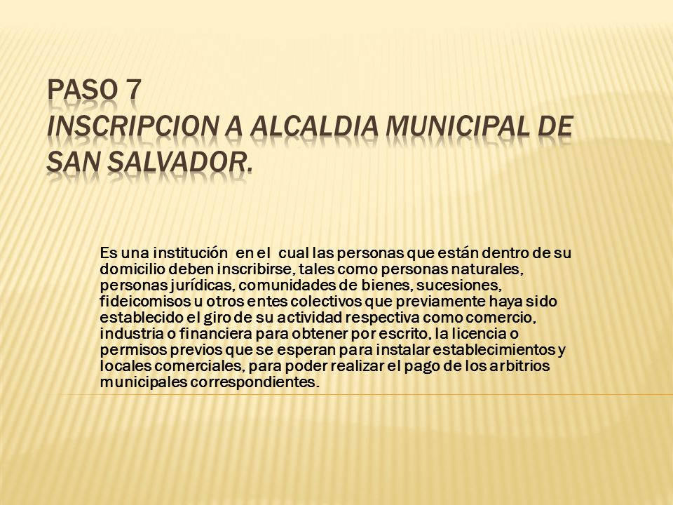 PASO 7 INSCRIPCION A ALCALDIA MUNICIPAL DE SAN SALVADOR.