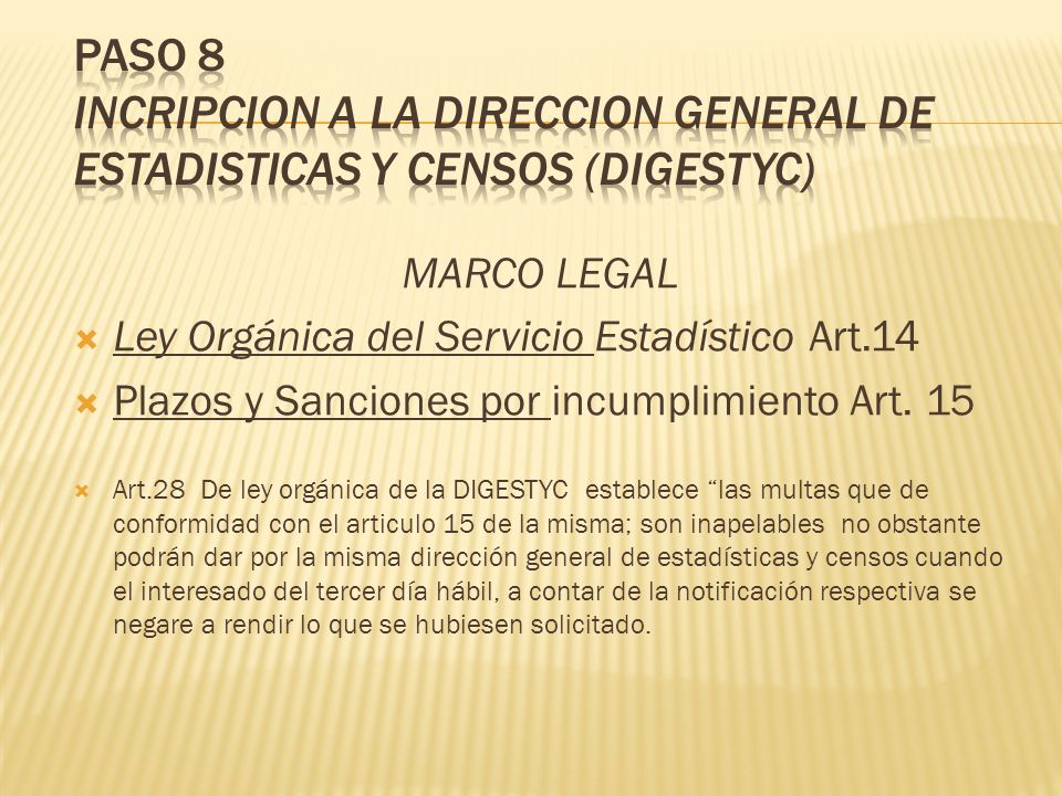 PASO 8 INCRIPCION A LA DIRECCION GENERAL DE ESTADISTICAS Y CENSOS (DIGESTYC)