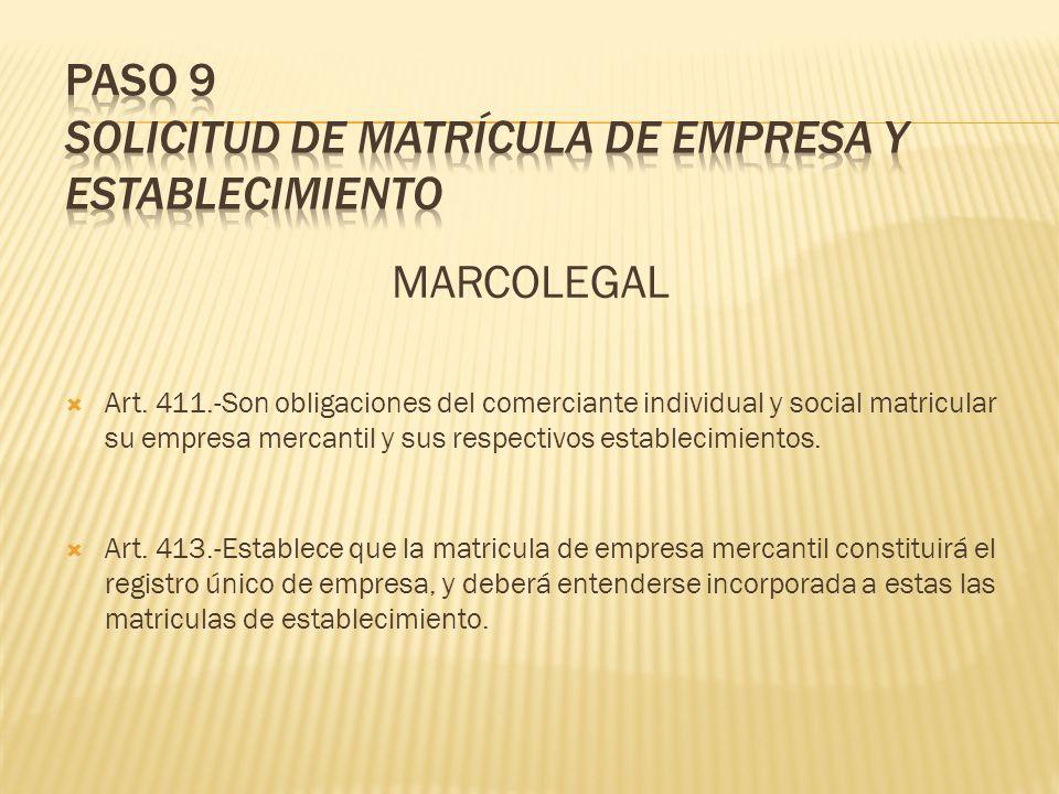 PASO 9 SOLICITUD DE MATRÍCULA DE EMPRESA Y ESTABLECIMIENTO