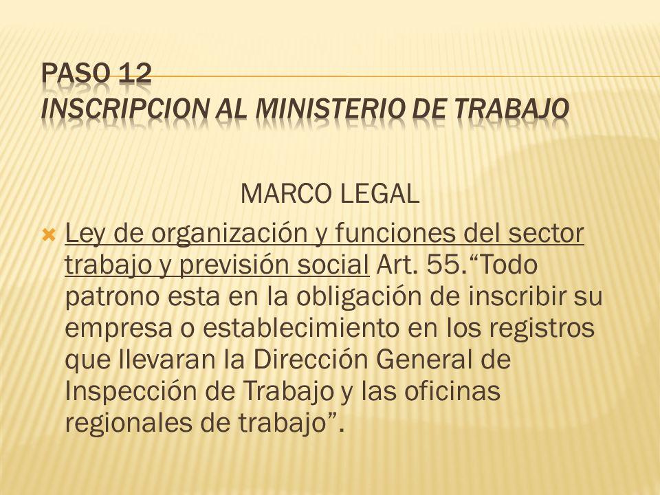 PASO 12 INSCRIPCION AL MINISTERIO DE TRABAJO