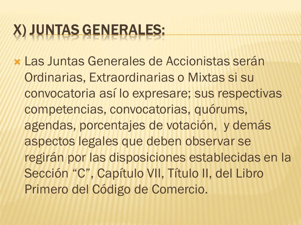 X) JUNTAS GENERALES: