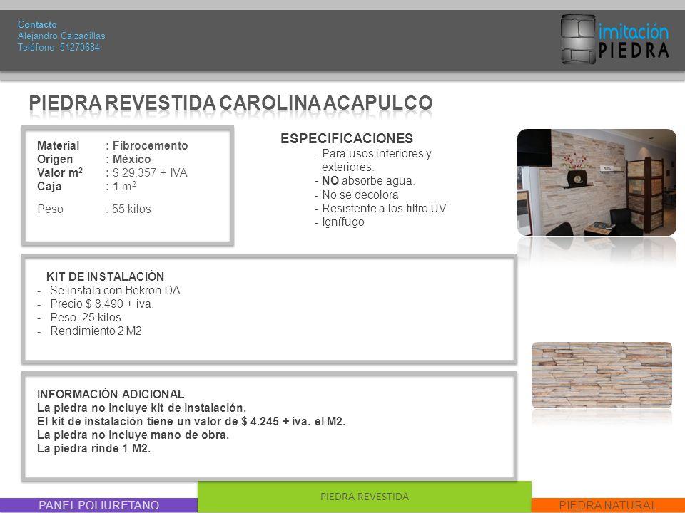 PIEDRA REVESTIDA CAROLINA ACAPULCO