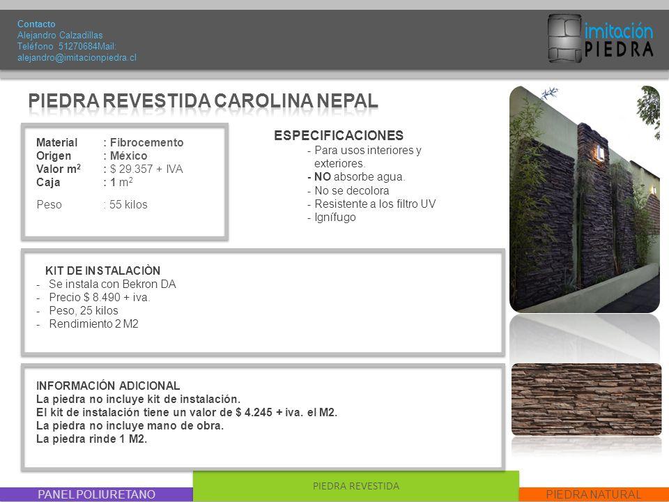 PIEDRA REVESTIDA CAROLINA NEPAL