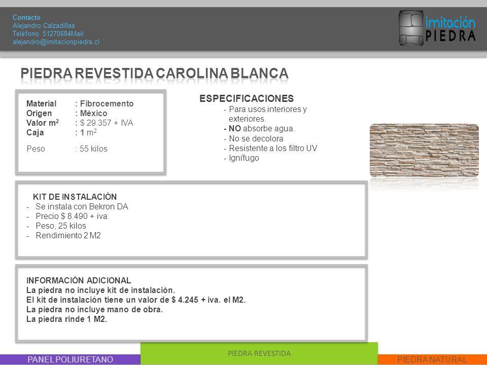 PIEDRA REVESTIDA CAROLINA BLANCA