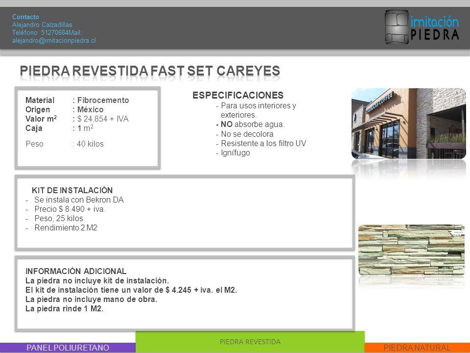 PIEDRA REVESTIDA FAST SET CAREYES