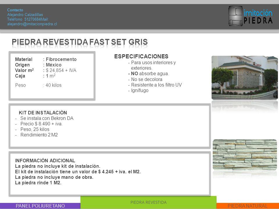 PIEDRA REVESTIDA FAST SET GRIS