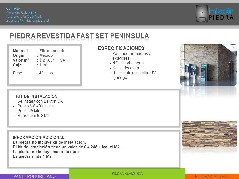 PIEDRA REVESTIDA FAST SET PENINSULA