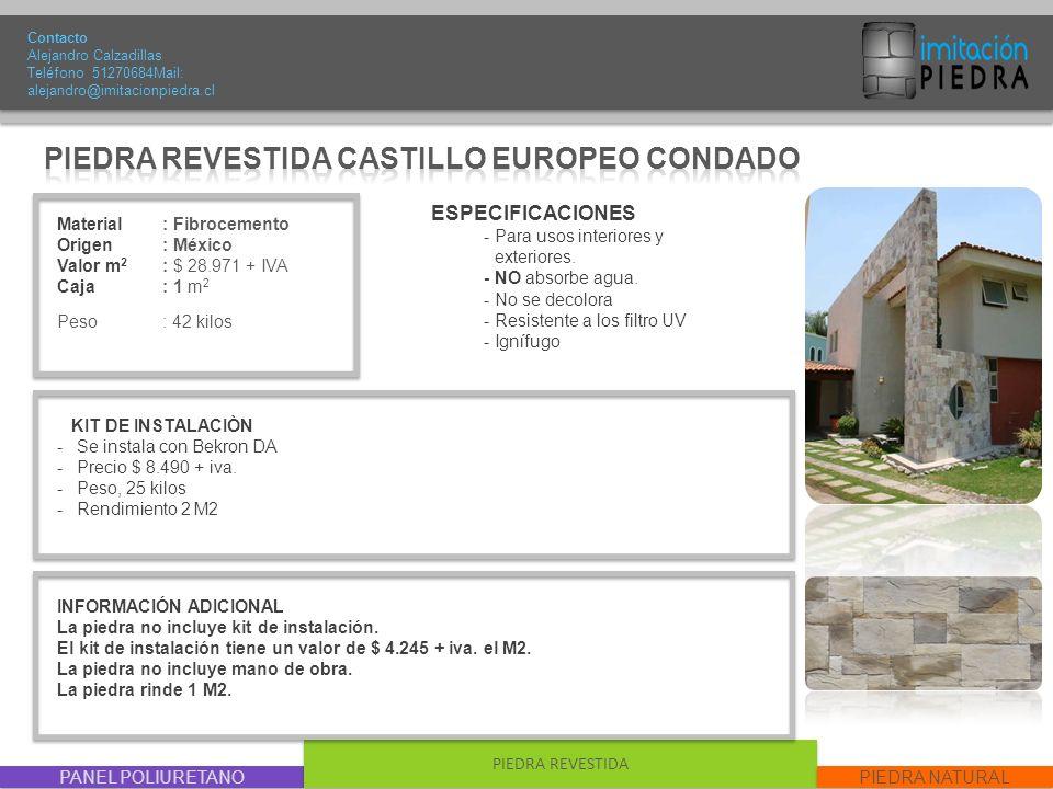 PIEDRA REVESTIDA CASTILLO EUROPEO CONDADO