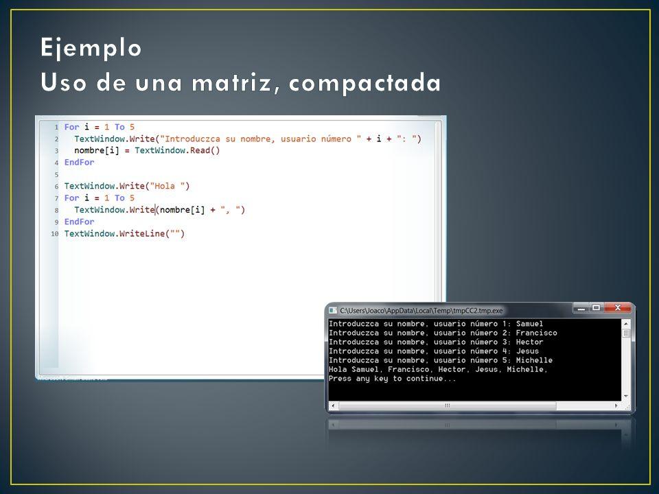 Ejemplo Uso de una matriz, compactada