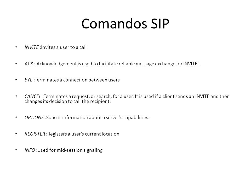 Comandos SIP INVITE :Invites a user to a call