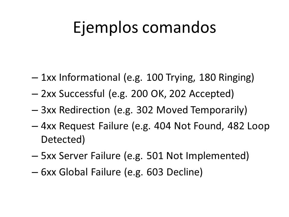Ejemplos comandos 1xx Informational (e.g. 100 Trying, 180 Ringing)