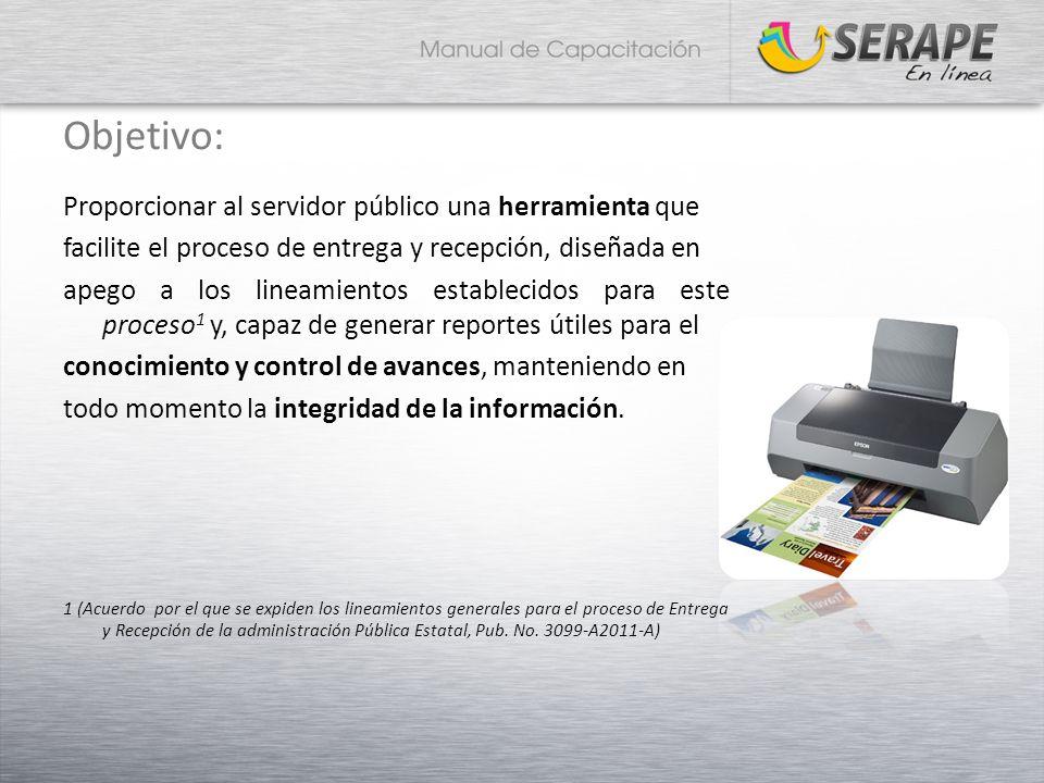 Objetivo: Proporcionar al servidor público una herramienta que