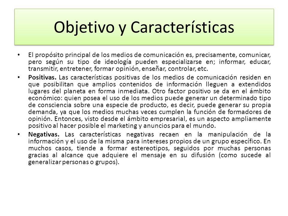 Objetivo y Características