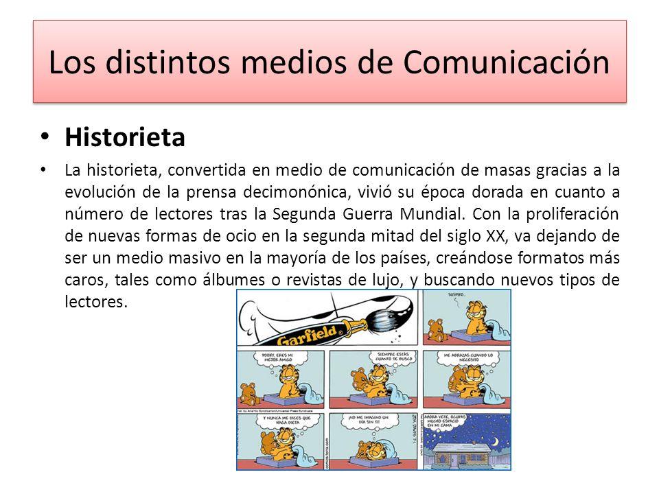 Los distintos medios de Comunicación
