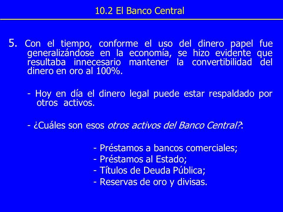 10.2 El Banco Central