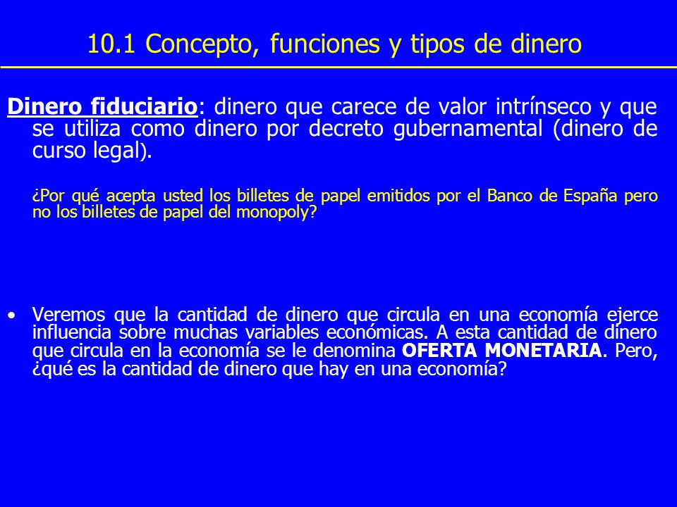 10.1 Concepto, funciones y tipos de dinero