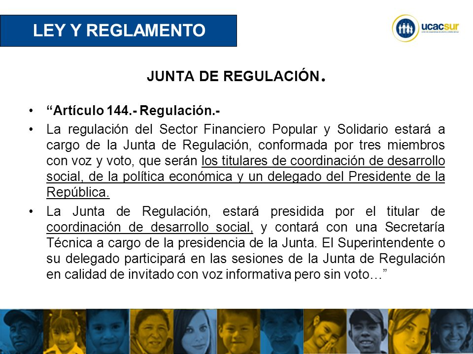 LEY Y REGLAMENTO JUNTA DE REGULACIÓN. Artículo 144.- Regulación.-