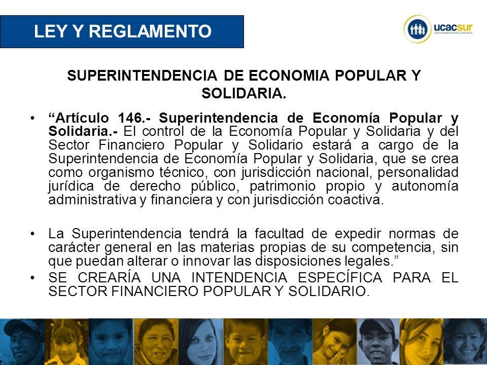SUPERINTENDENCIA DE ECONOMIA POPULAR Y SOLIDARIA.