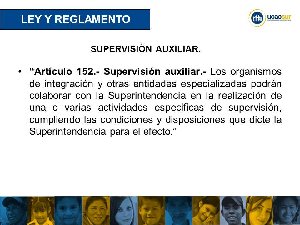 LEY Y REGLAMENTO SUPERVISIÓN AUXILIAR.
